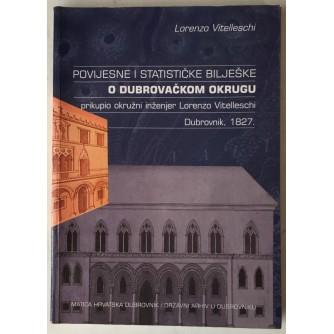 Lorenzo Vitelleschi: Povijesne i statističke bilješke o dubrovačkom okrugu (1827.)