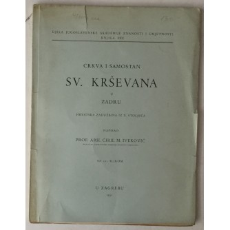 Ćiril M. Iveković: Crkva i samostan Sv. Krševana u Zadru