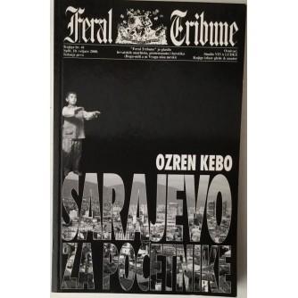 Ozren Kebo: Sarajevo za početnike