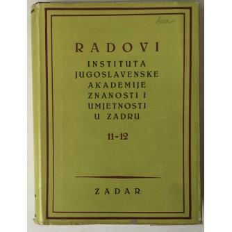 Radovi Instituta Jugoslavenske akademije znanosti i umjetnosti u Zadru 11-12