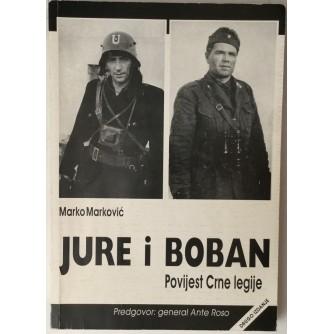 Marko Marković: Jure i Boban, Povijest Crne legije