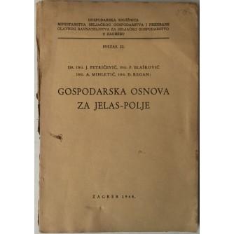 J Petričević, P. Blašković, A. Mihletić, Đ. Regan: Gospodarska osnova za Jelas-polje