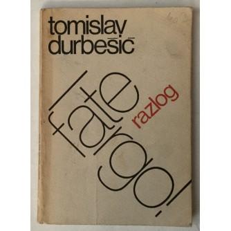 Tomislav Durbešić: Fate largo!