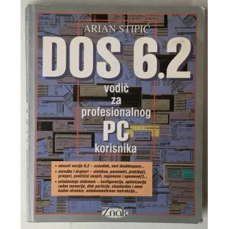 Arian Stipić: DOS 6.2 vodič za profesionalnog PC korisnika