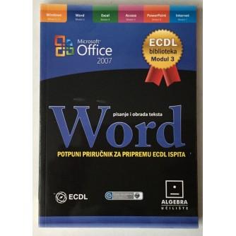 Milan Korać: Microsoft Word 2007, Pisanje i obrada teksta
