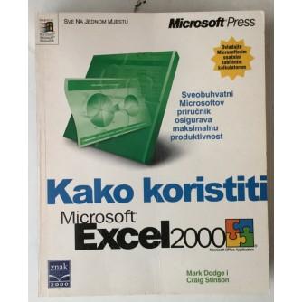 Mark Dodge, Craig Stinson: Kako koristiti Excel 2000