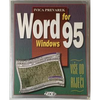 Ivica Prevarek: Word for Windows 95, Više od riječi