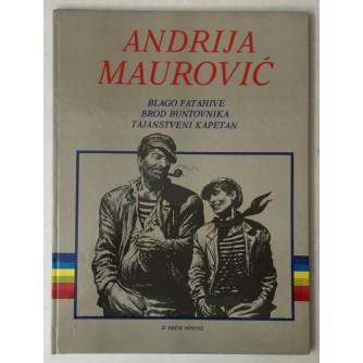 Andrija Maurović: Blago Fatahive, Brod buntovnika, Tajanstveni kapetan