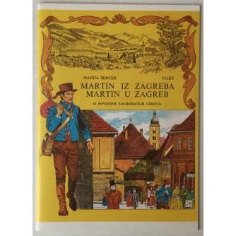 Marija Šercer, Julio Radilović - Jules, Zdenka Radilović: Martin iz Zagreba, Martin u Zagreb, iz povijesti zagrebačkih sehova
