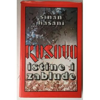 Sinan Hasani: Kosovo, istine i zablude
