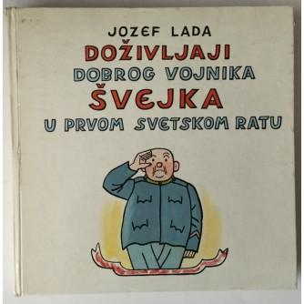 Jozef Lada: Doživljaji dobrog vojnika Švejka u Prvom svjetskom ratu