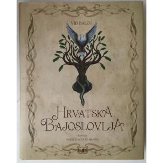 Vid Balog: Hrvatska bajoslovlja