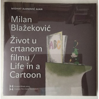 Midhat Ajanović Ajan: Milan Blažeković, Život u crtanom filmu