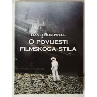 David Bordwell: O povijesti filmskoga stila