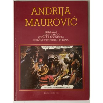 Andrija Maurović: Biser zla, Ukleti brod, Kišova zagonetka, Uglomi gospodar pećina