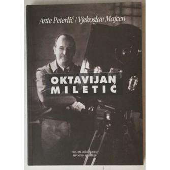 Ante Peterlić, Vjekoslav Majcen: Oktavijan Miletić