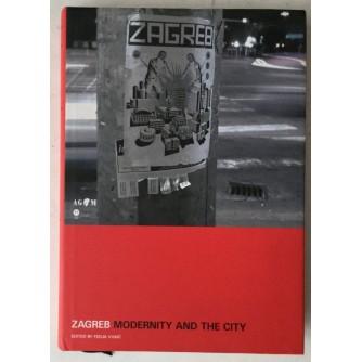 Zagreb, Modernity and the City