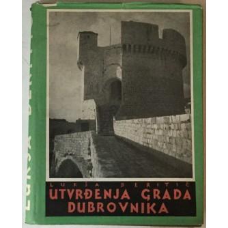 Lukša Beritić: Utvrđenja grada Dubrovnika