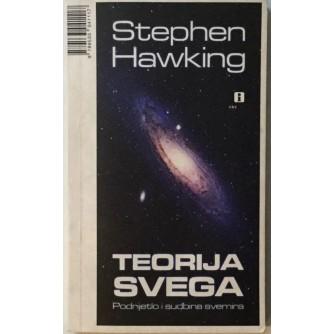 STEPHEN HAWKING : TEORIJA SVEGA