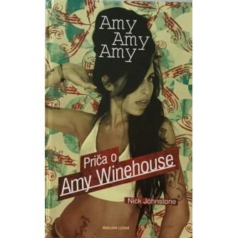 NICK JOHNSTONE : AMY AMY AMY : PRIČA O AMY WINEHOUSE