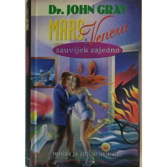 DR.JOHN GRAY : MARS I VENERA ZAUVIJEK ZAJEDNO