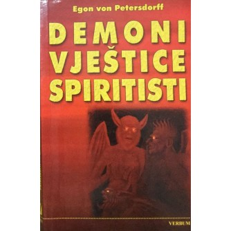 EGON VON PETERSDORFF : DEMONI VJEŠTICE SPIRITISTI