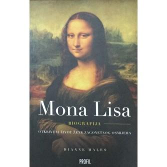 DIANNE HALES : MONA LISA BIOGRAFIJA