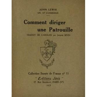 JOHN LEWIS : COMMENT DIRIGER UNE PATROUILLE