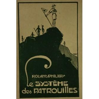 ROLLAND PHILIPPS : LE SYSTEME DES PATROUILLES