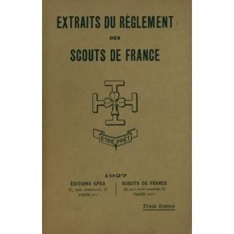 EXTRAITS DU REGLEMENT DES SCOUTS DE FRANCE