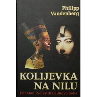 PHILIPP VANDENBERG : KOLIJEVKA NA NILU