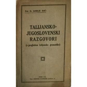 prof.dr. GJORGJE ROIĆ : TALIJANSKO - JUGOSLAVENSKI RAZGOVORI