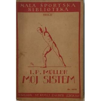 I. P. MÜLLER : MOJ SISTEM