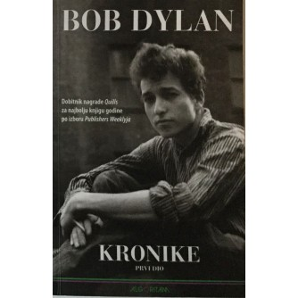 BOB DYLAN : KRONIKE 1. DIO