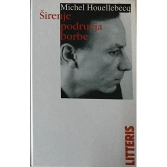 MICHEL HOUELLEBECQ : ŠIRENJE PODRUČJA BORBE