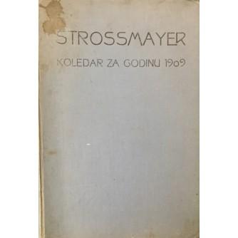 STROSSMAYER : KOLEDAR ZA GODINU 1909.