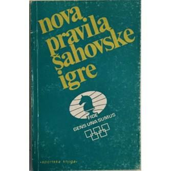BOŽIDAR M. KAŽIĆ : NOVA PRAVILA ŠAHOVSKE IGRE FIDE (IV IZDANJE)
