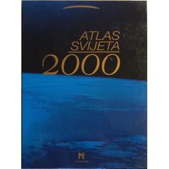 ATLAS SVIJETA 2000 NOVI POGLED NA ZEMLJU