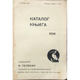 KATALOG KNJIGA 1938. : KNJIŽARA PELIKAN