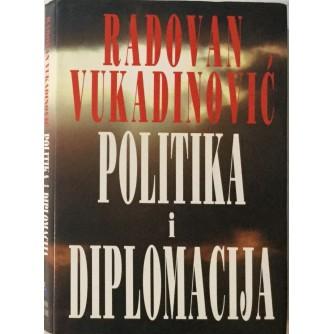 RADOVAN VUKADINOVIĆ : POLITIKA I DIPLOMACIJA