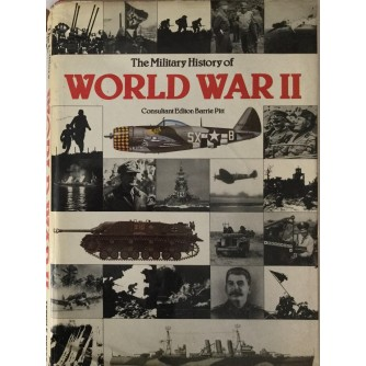 THE MILITARY HISTORY OF WORLD WAR II
