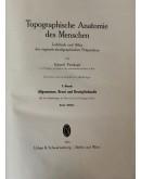 EDUARD PERNKOPF : TOPOGRAPHISCHE ANATOMIE (ERSTER UND ZWEITER BAND; 1. UND 2. HÄLFTE)