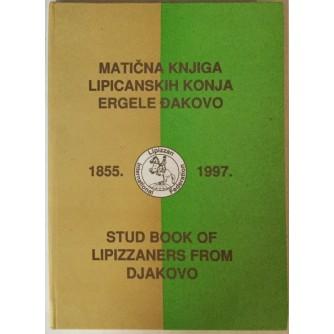 MATIČNA KNJIGA LIPICANSKIH KONJA ERGELE ĐAKOVO 1855.-1997.