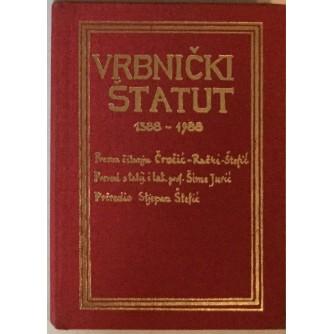 STJEPAN ŠTEFIĆ : VRBNIČKI STATUT 1388.-1988.