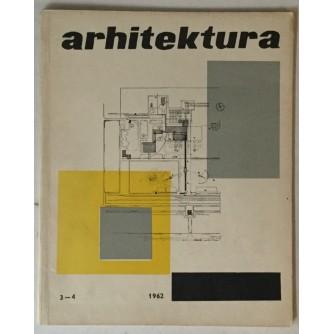 ARHITEKTURA ČASOPIS 1962. BROJ 3-4 : OPREMIO: ALEKSANDAR SRNEC