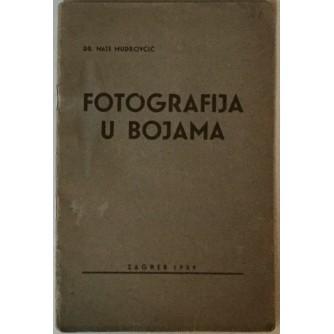 DR.MATE MUDROVČIĆ : FOTOGRAFIJA U BOJAMA