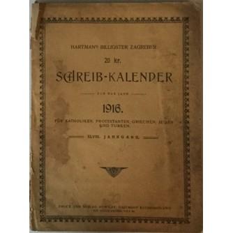 HARTMAN'S BILLIGSTER ZAGREBER SCHREIB - KALENDER 1916.
