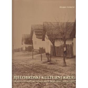 Željko Tomičić: Bjelobrdski kulturni krug: Groblja 9. do 13. stoljeća u međurječju Mure Drave Dunava i Save