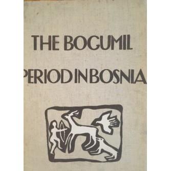 Milivoj Uzelac: The Bogumil period in Bosnia