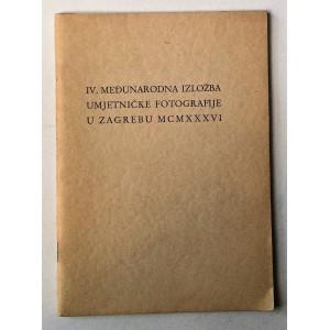 IV. MEĐUNARODNA IZLOŽBA UMJETNIČKE FOTOGRAFIJE U ZAGREBU 1936.